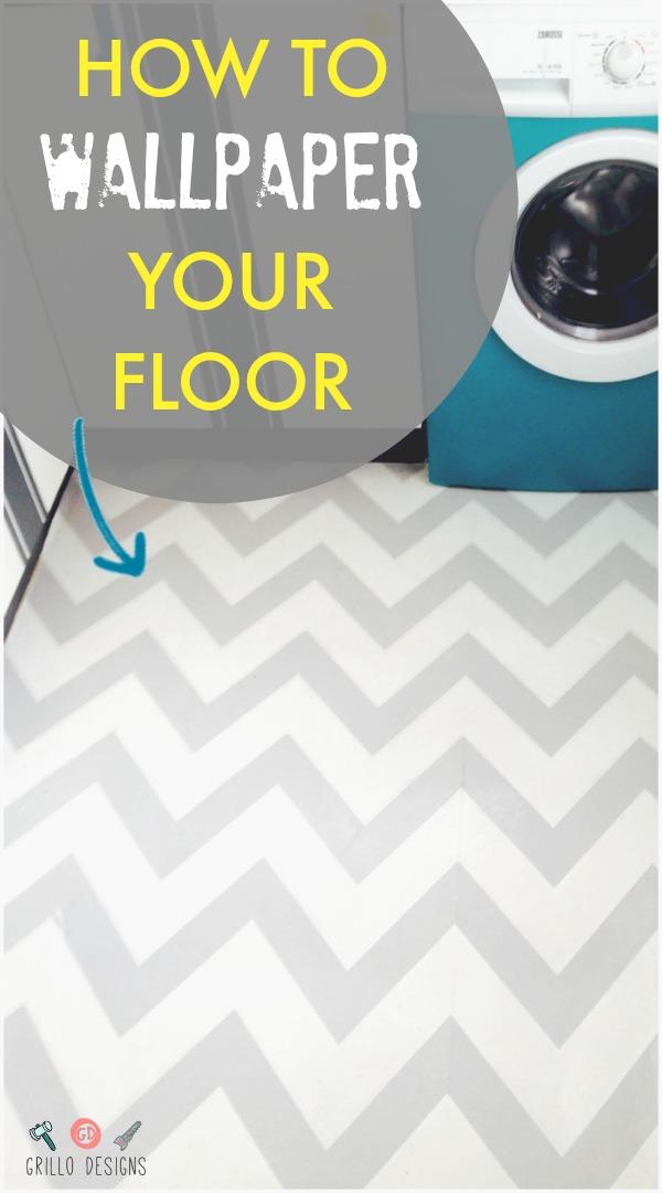 HOW TO WALLPAPER YOUR FLOOR