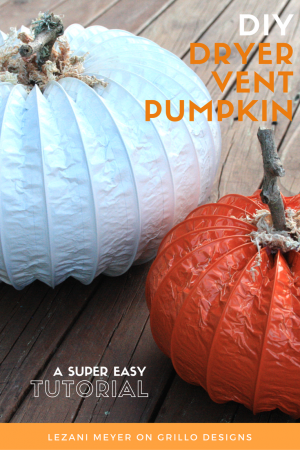 How to make pumpkins from dryer vents / Grillo Designs Blog www.grillo-designs.com