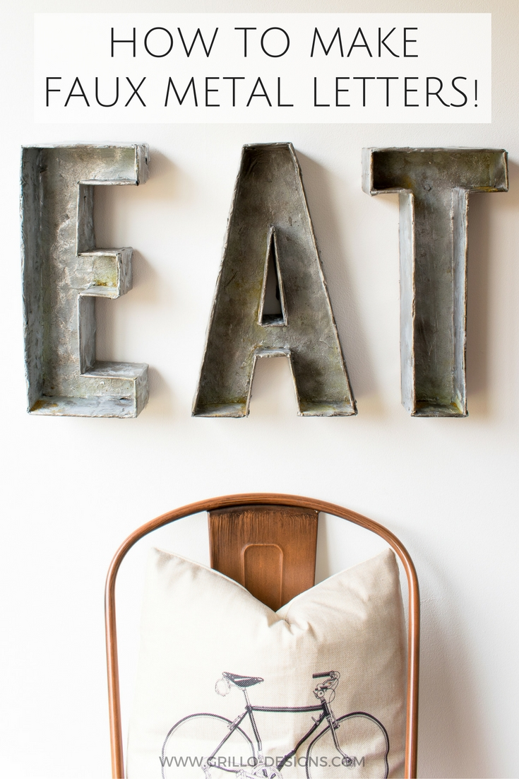 THE EASY WAY TO DIY FAUX METAL LETTERS / WWW.GRILLO-DESIGNS.COM