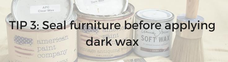 Tip 3 on using dark wax to antique furniture / Grillo Designs www.grillo-designs.com