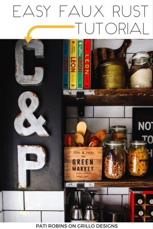 diy faux rust metal letter / Grillo Designs