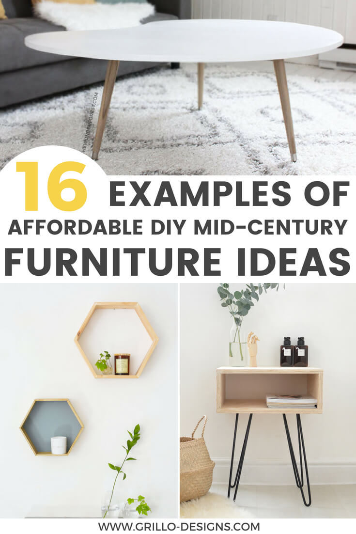 Affordable diy mid century furniture ideas for your home / grillo designs