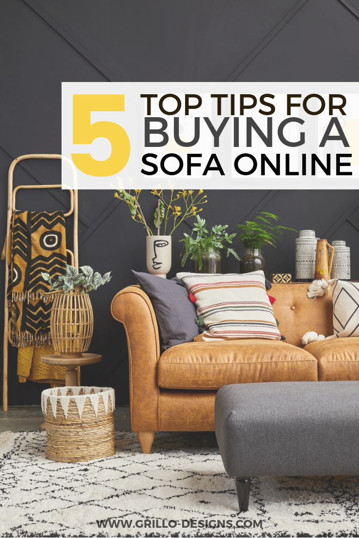 Top tips for buying a sofa online / Grillo Designs