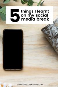5 Things I Learnt On my 8 week Social Media Break