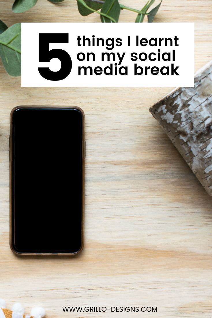 5 Things I Learnt On my 8 week Social Media Break