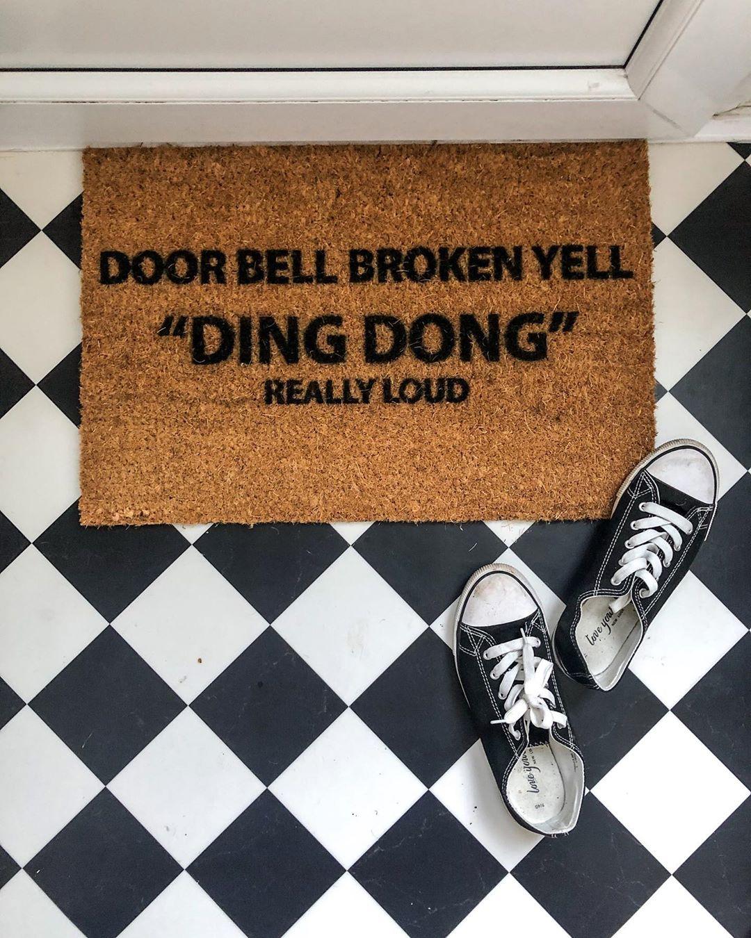 Door bell broken yell ding dong really loud door mat