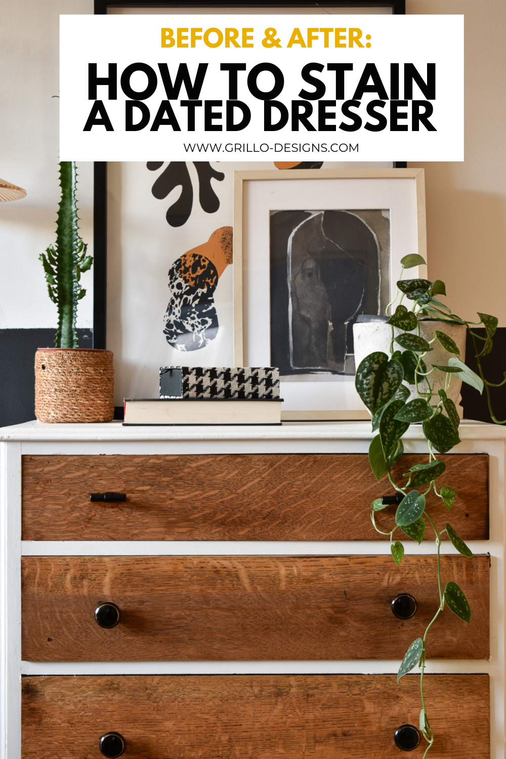 Before & after how to stain a dated dresser pinterest graphic